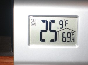 As I'm writing it's a rather balmy 25.9F outside.  (Thanks for the thermometer Mom and Dad!)